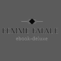 Femme Fatale Deluxe