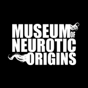 Museum of Neurotic Origins