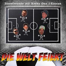 Discofreunde Mit Korky One Und Eisman