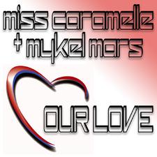 Miss Caramelle & Mykel Mars
