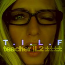 T.I.L.F.