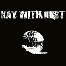 Kay With Dust