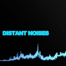 Distant Noises
