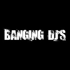 Banging DJs
