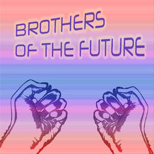 Brothers Of The Future