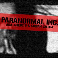 Paranormal Inc. (Arkus P. & Adrian Valera)