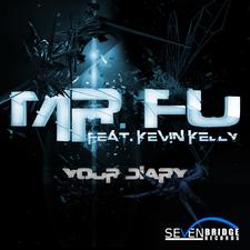 Mr. Fu Feat. Kevin Kelly