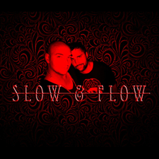 Slow & Flow
