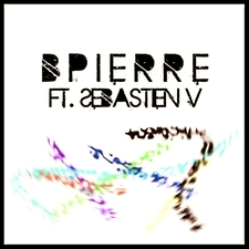 Bpierre Featuring. Sebastien V