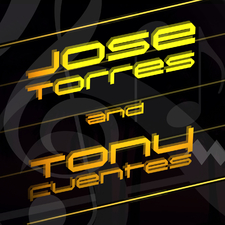 Jose Torres & Tony Fuentes
