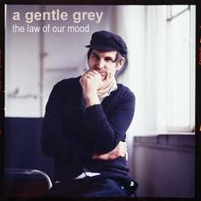 A Gentle Grey