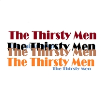 The Thirsty Men
