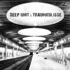 Deep Unit & Traumkulisse