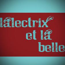 Lalectrix et la Belle