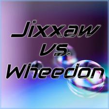 Jixxaw vs. Wheedon