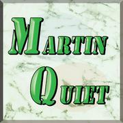 Martin Quiet