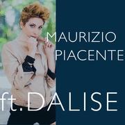 Maurizio Piacente feat. Dalise