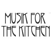 Musik for the Kitchen