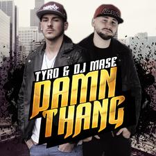 Tyro & DJ Mase