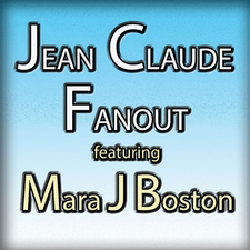 Jean Claude Fanout feat. Mara J Boston
