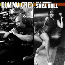 Domino Grey feat. Shea Doll