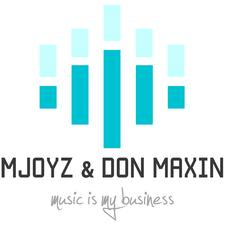 Mjoyz & Don Maxin