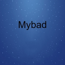 Mybad