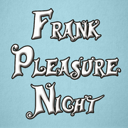 Frank Pleasure Night