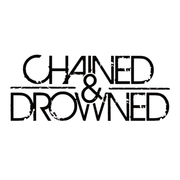 Chained & Drowned