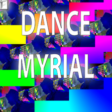 Dance Myrial