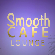 Smooth Cafe Lounge