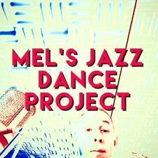 Mel's Jazz Dance Project