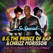 B.G. The Prince of Rap & Chrizz Morisson feat. Timi Kullai & Pamela O'Neal