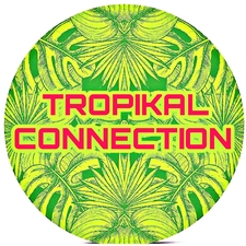 TROPIKAL CONNECTION