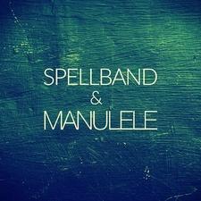 Spellband & ManuLele