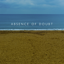 Absence Of Doubt
