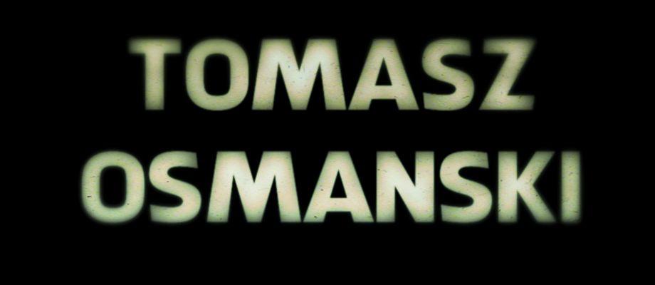 Tomasz Osmanski