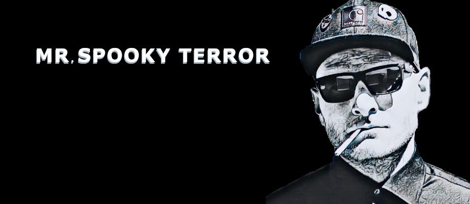 Mr.Spooky Terror