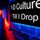 1-D Culture Till I Drop