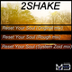 2Shake Reset Your Soul