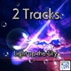 2 Tracks Light Up the Sky