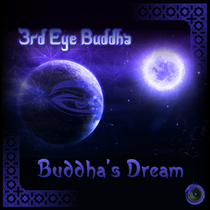 3rd Eye Buddha - Buddha's Dream (Hidra Beats)