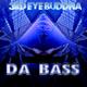 3rd Eye Buddha Da Bass