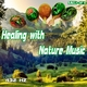 432 hz - Healing with Nature Music