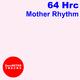 64 Hrc Mother Rhythm