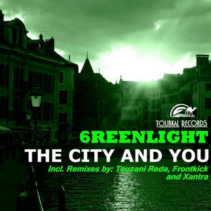 6reenlight - The City and You (Toubkal Records)
