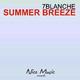 7Blanche Summer Breeze