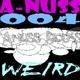 A-Nuss 004 (Weird)