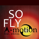 A-motion feat. Efimia - So Fly