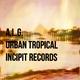 A.L.G. Urban Tropical